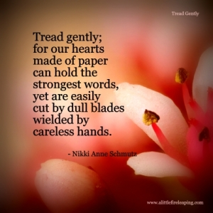 Tread Gently